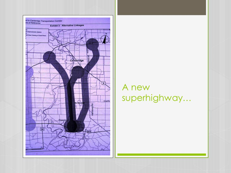 A new superhighway…