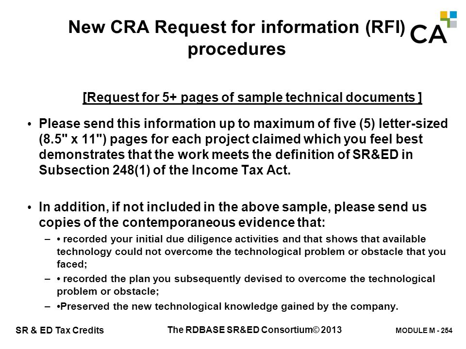 MODULE M - 254 SR & ED Tax Credits New CRA Request for information (RFI) procedures [Request for 5+ pages of sample technical documents ] Please send