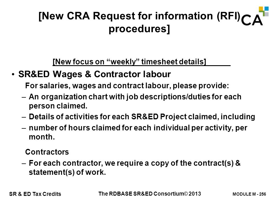 """MODULE M - 256 SR & ED Tax Credits [New CRA Request for information (RFI) procedures] [New focus on """"weekly"""" timesheet details] SR&ED Wages & Contract"""