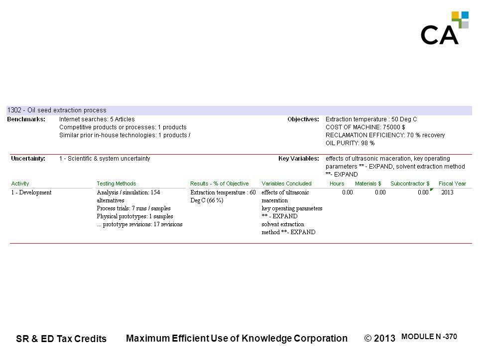 SR & ED Tax Credits MODULE N -370 Maximum Efficient Use of Knowledge Corporation © 2013