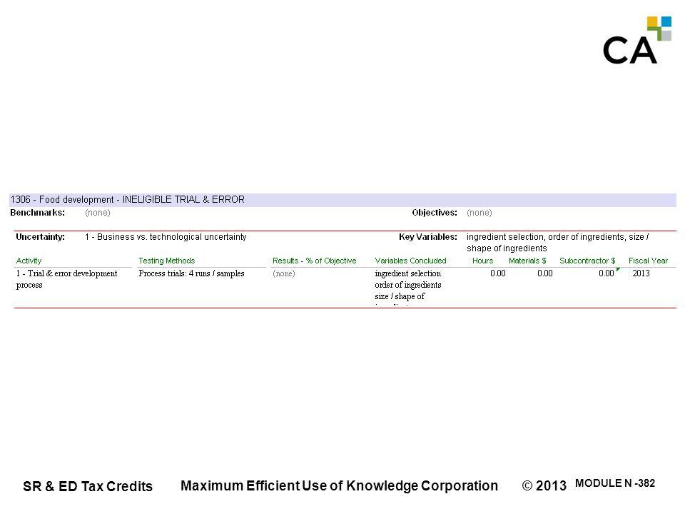 SR & ED Tax Credits MODULE N -382 Maximum Efficient Use of Knowledge Corporation © 2013