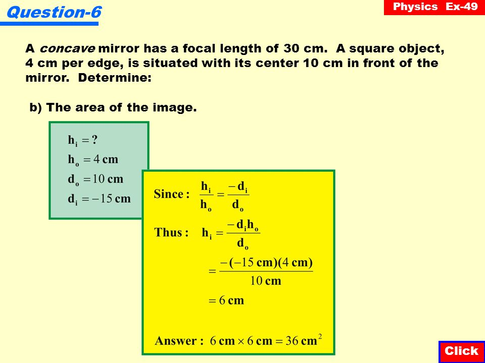 Physics Ex-49 Question-6 A concave mirror has a focal length of 30 cm.