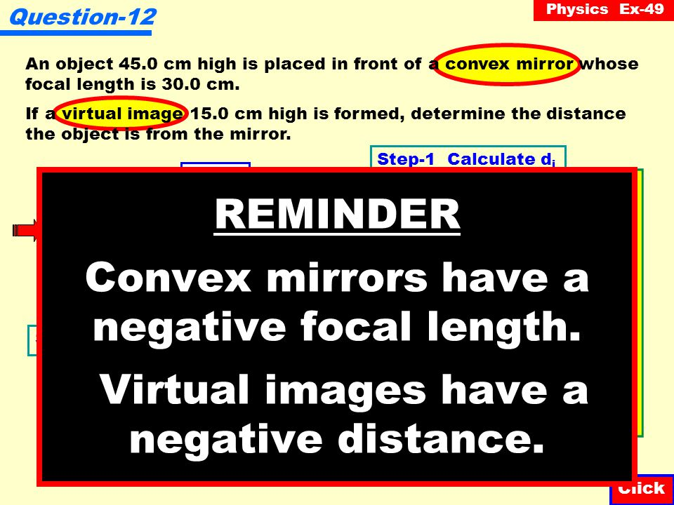 Physics Ex-49 Question-11 An object is placed in front of a convex mirror as illustrated below.