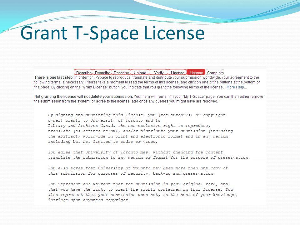 Grant T-Space License