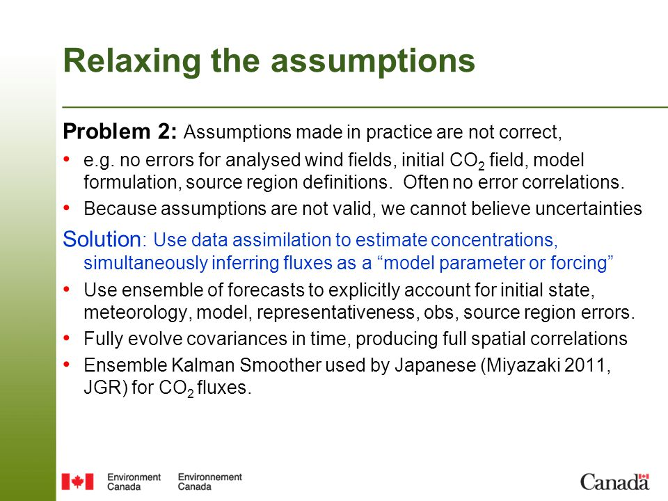 forecast step Analysis step EC-CAS Carbon Assimilation System Perturb initial conc., met fields, fluxes Flask, continuous, aircraft, satellite Perturb obs