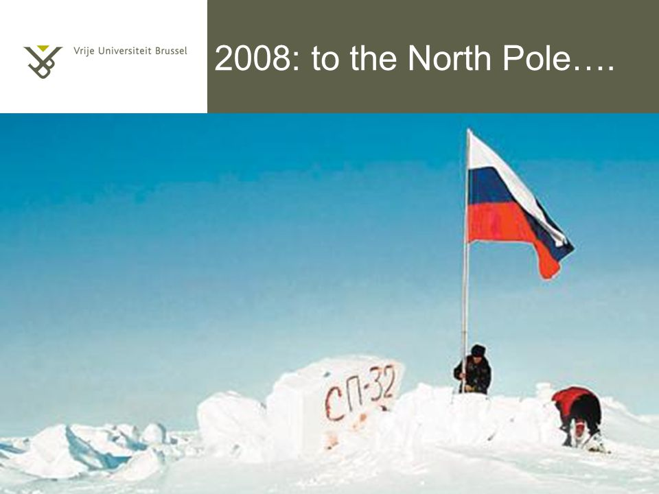2008: to the North Pole…. Titel van de presentatie 5/10/2014 | pag. 56