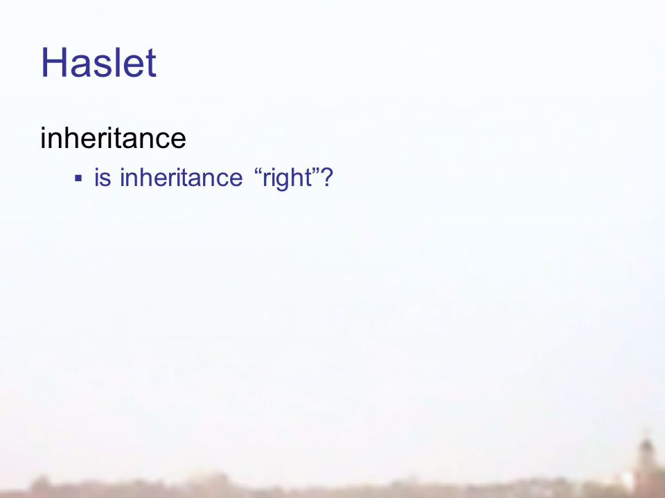 Haslet inheritance  is inheritance right