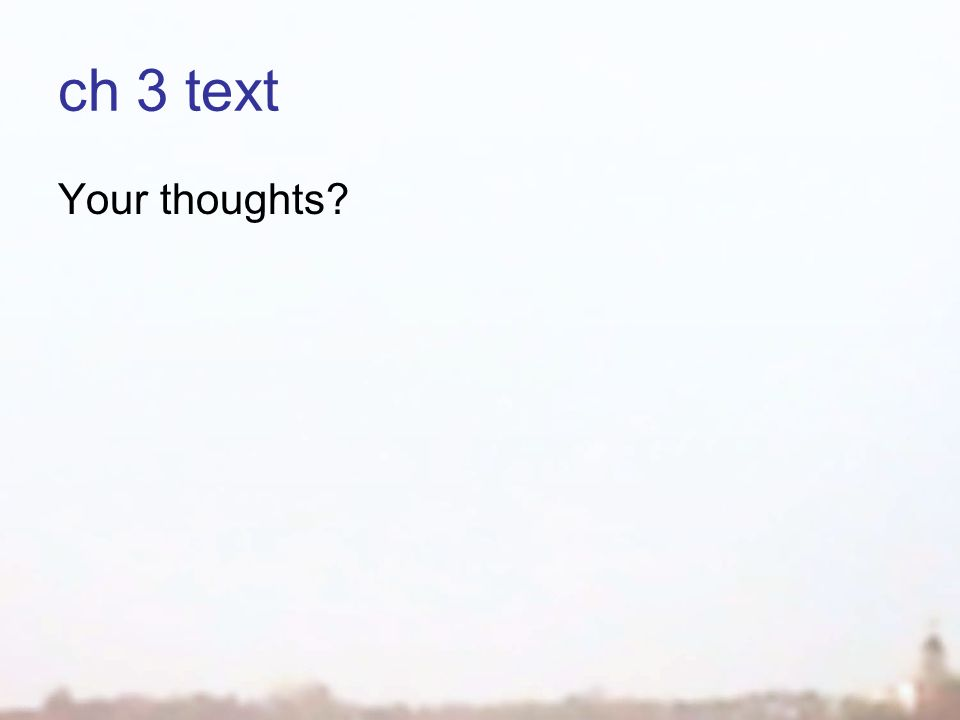 ch 3 text Your thoughts