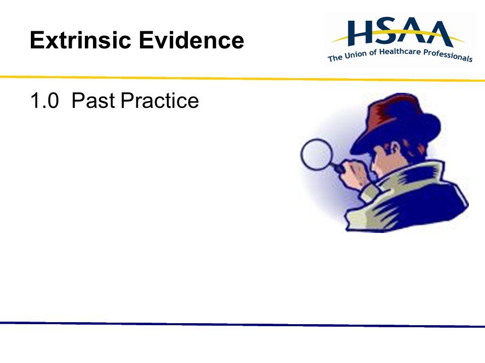 Extrinsic Evidence 1.0 Past Practice