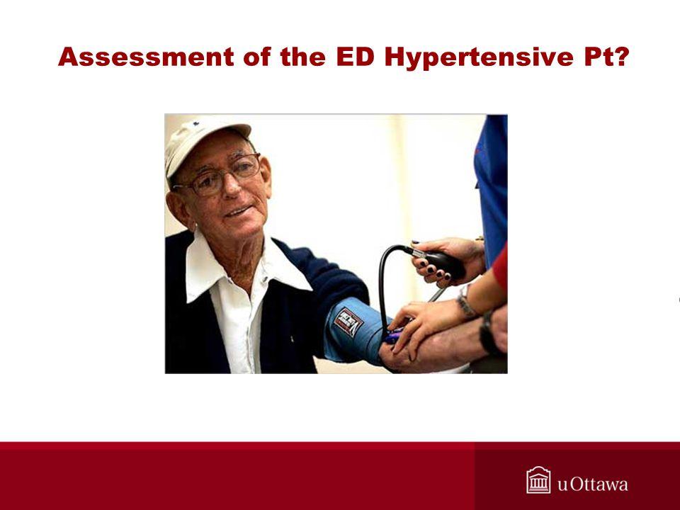 Assessment of the ED Hypertensive Pt?