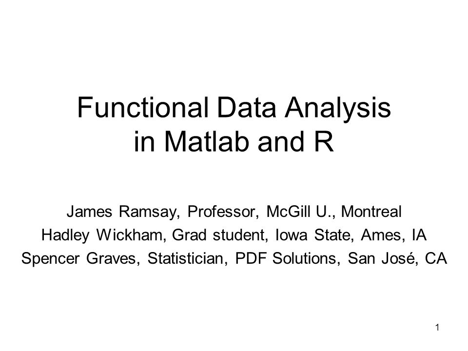 2 Outline What is Functional Data Analysis.