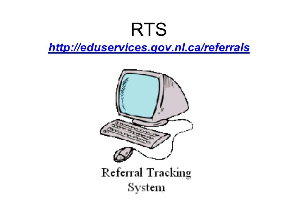RTS http://eduservices.gov.nl.ca/referrals
