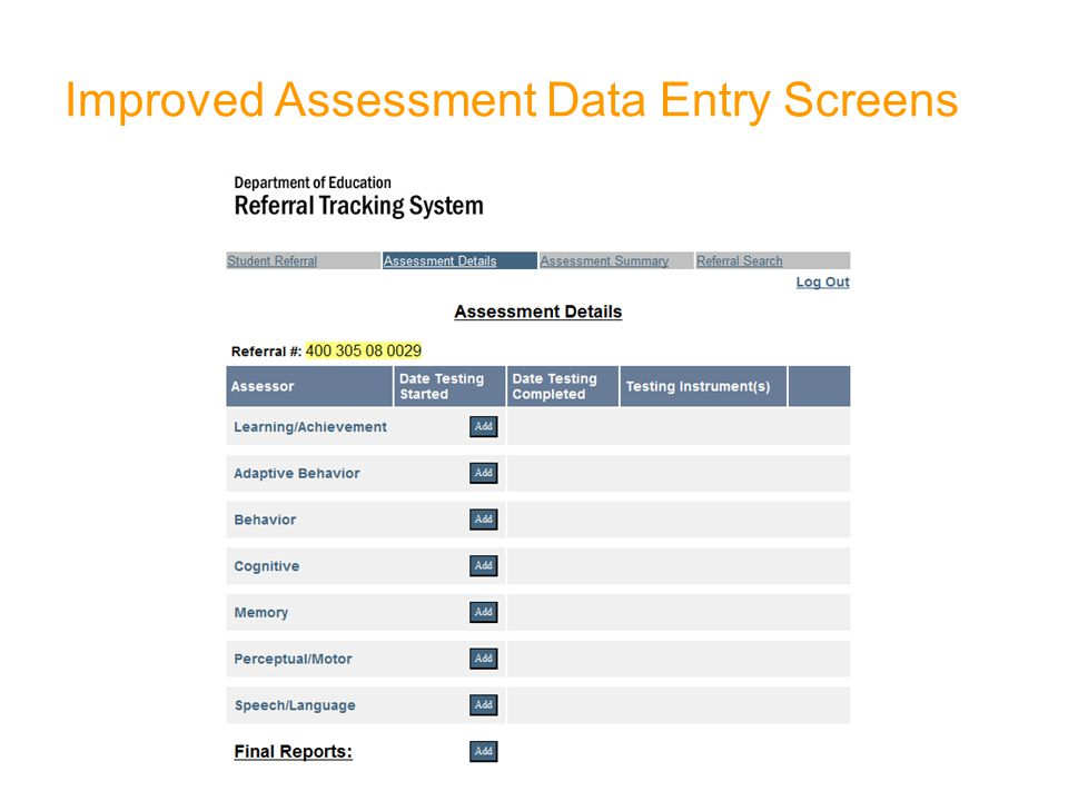 Improved Assessment Data Entry Screens