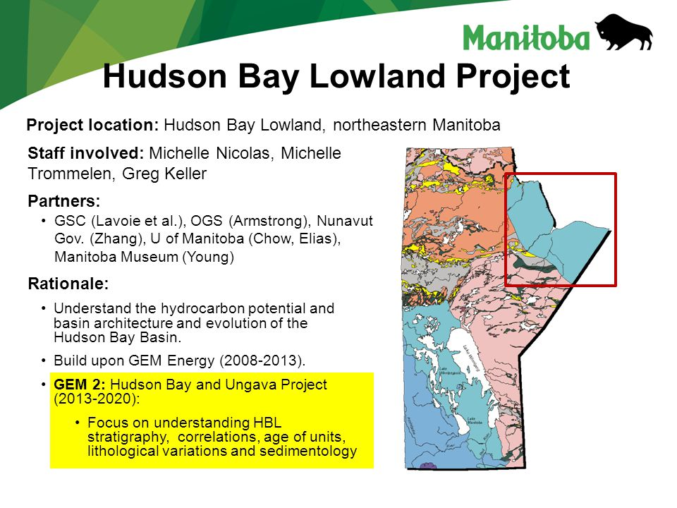 Hudson Bay Lowland Project Rationale: Understand the hydrocarbon potential and basin architecture and evolution of the Hudson Bay Basin.