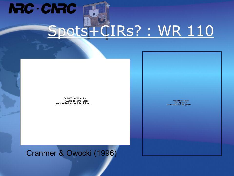 Spots+CIRs? : WR 110 Cranmer & Owocki (1996)