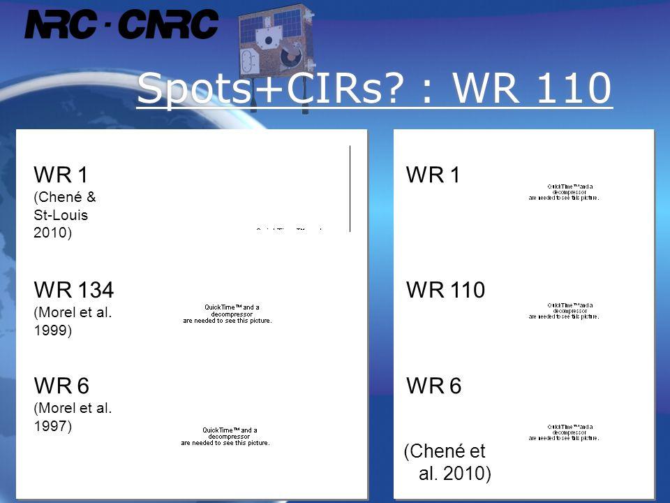 Spots+CIRs. : WR 110 WR 1 (Chené & St-Louis 2010) WR 134 (Morel et al.