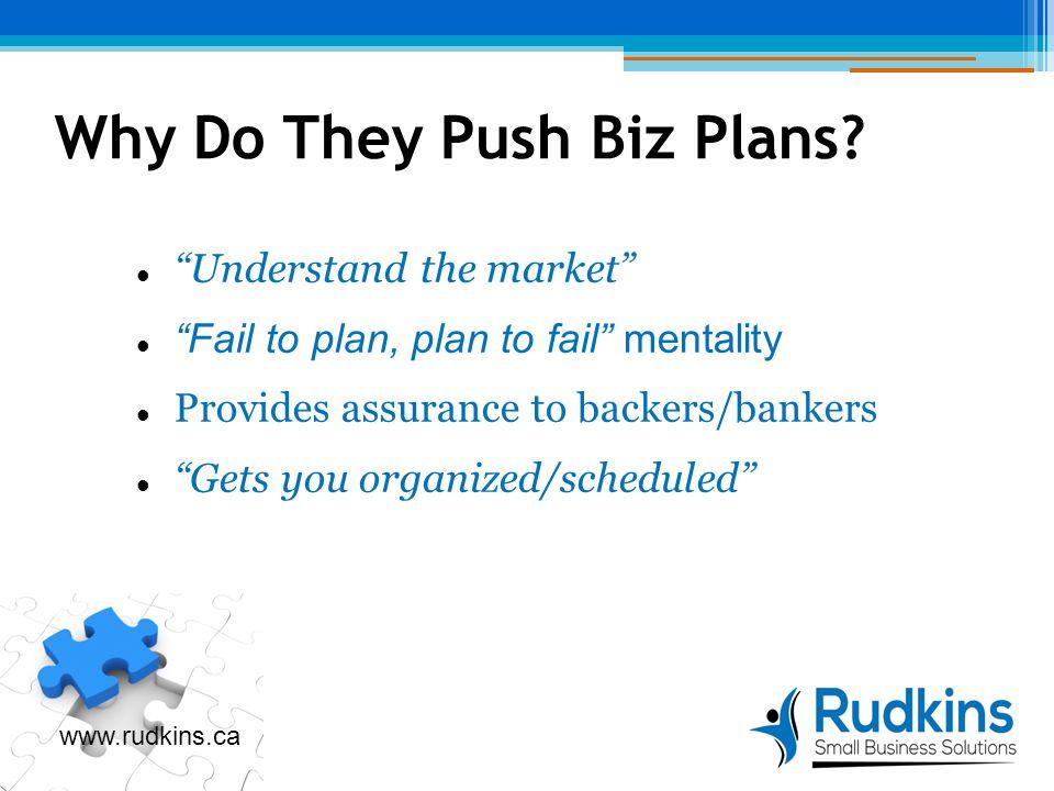 Why Do They Push Biz Plans.