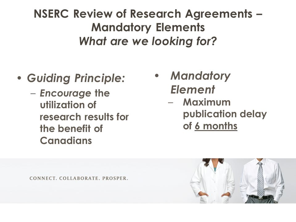 NSERC Review of Research Agreements – Mandatory Elements What are we looking for.