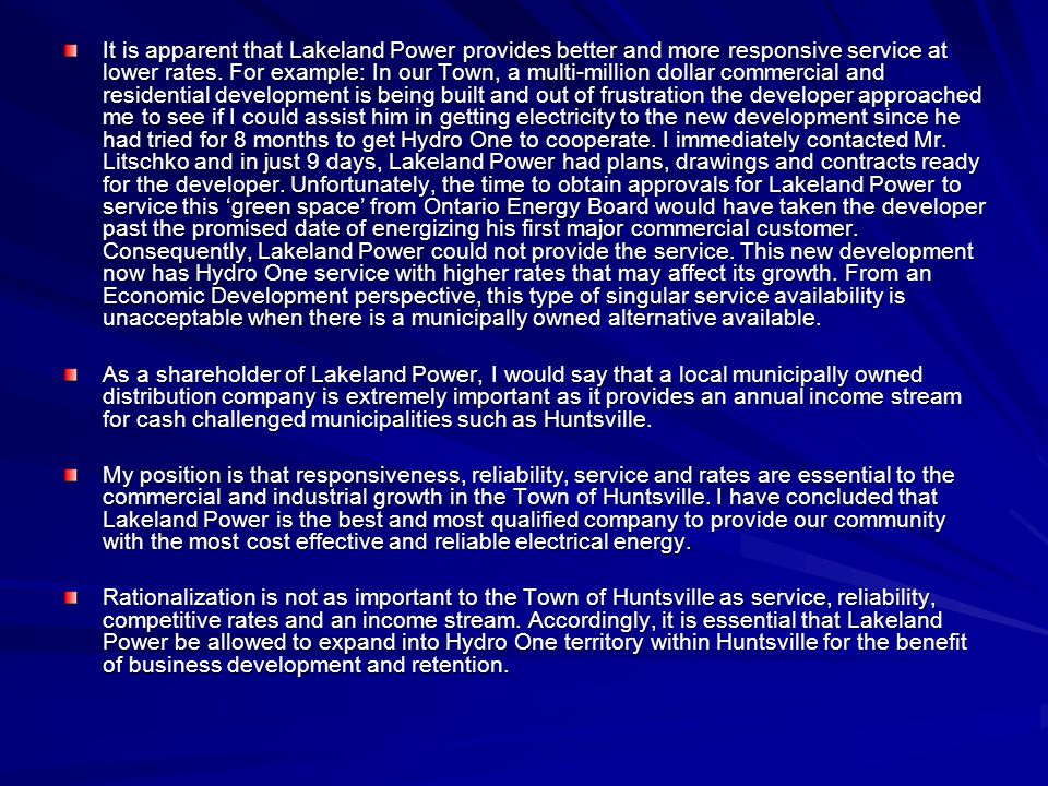 It is apparent that Lakeland Power provides better and more responsive service at lower rates.