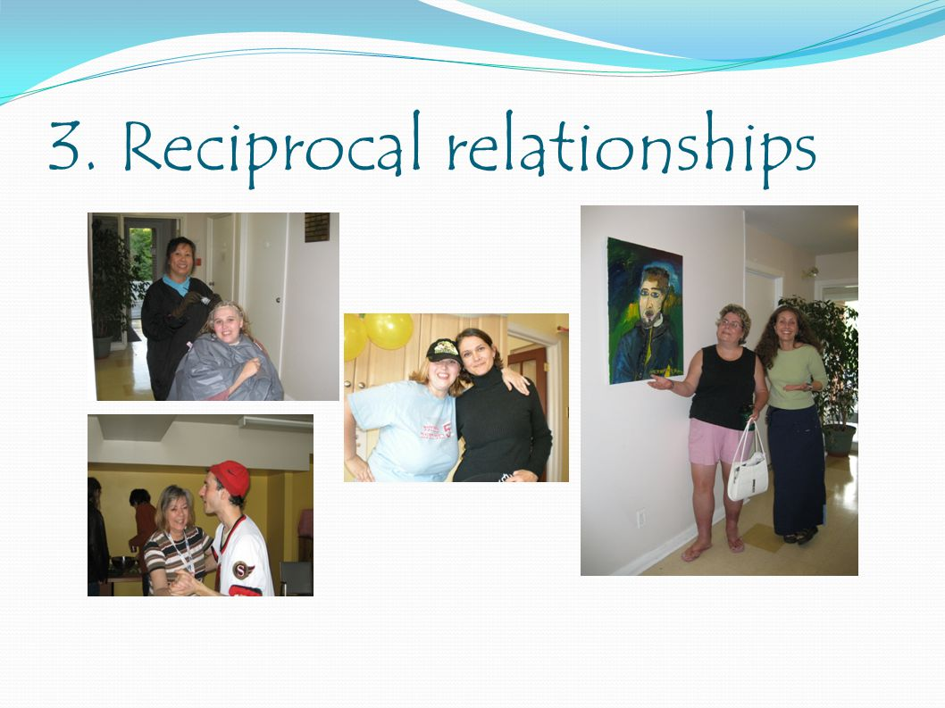 3. Reciprocal relationships