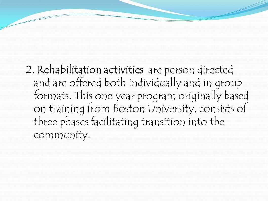 2.Rehabilitation activities