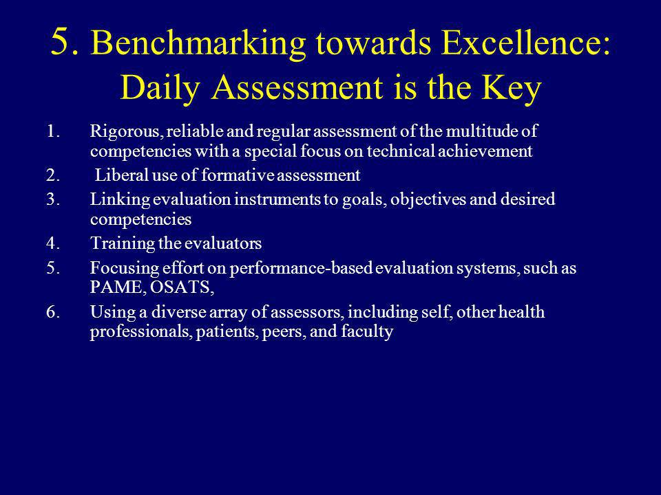 5.Benchmarking towards Excellence: Daily Assessment is the Key 1.