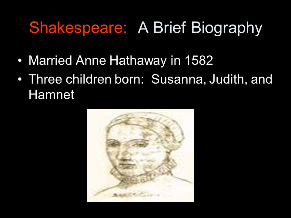 Shakespeare: A Brief Biography By 1590, he was an actor and playwright Leader of the Lord Chamberlain's Men and the King's Men died April 23, 1616