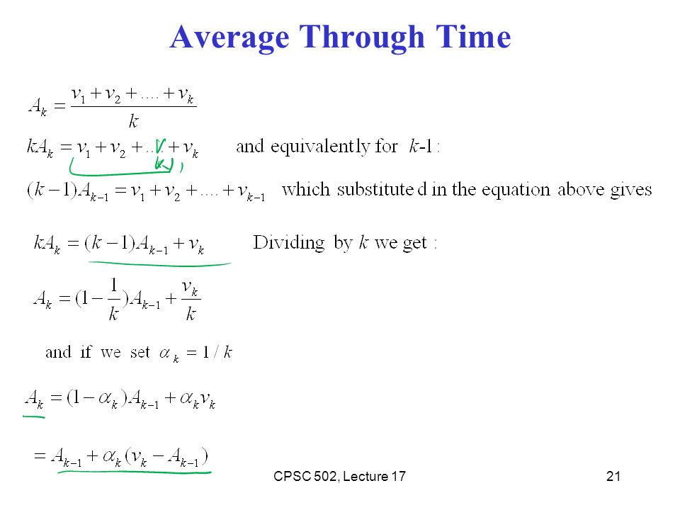 Average Through Time 21CPSC 502, Lecture 17