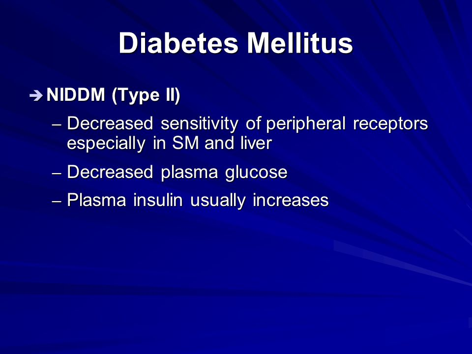 Diabetes Mellitus Characteristics Type I Type II Age of onset < 20 > 40 Frequency0.5%4-5% Family Hx ProbableFrequent Symptoms Thirst, polyuria, weight loss,  appetite Mild or frequently none Obesity+++ Serum insulin Low to zero High (initially) Insulin Tx Always20-30%