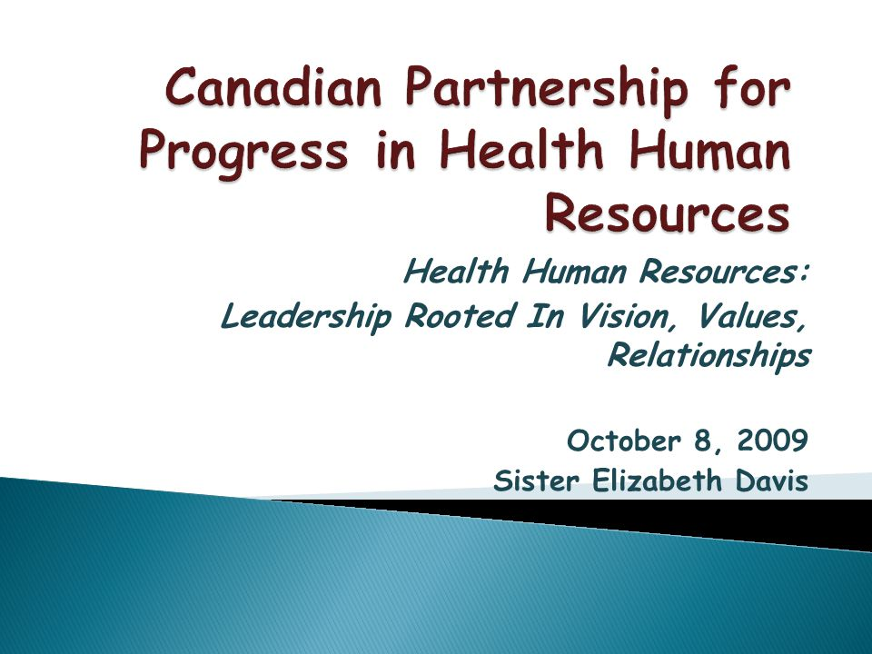 At the end of the first decade of this 21 st century, we – the ones gathered in this room – are called to see with new eyes to hear with new ears to dare with new thinking to act with new passion if we are to help create a truly strong and responsive health system in Canada, a health system built on the strengths and wisdom of health workers.