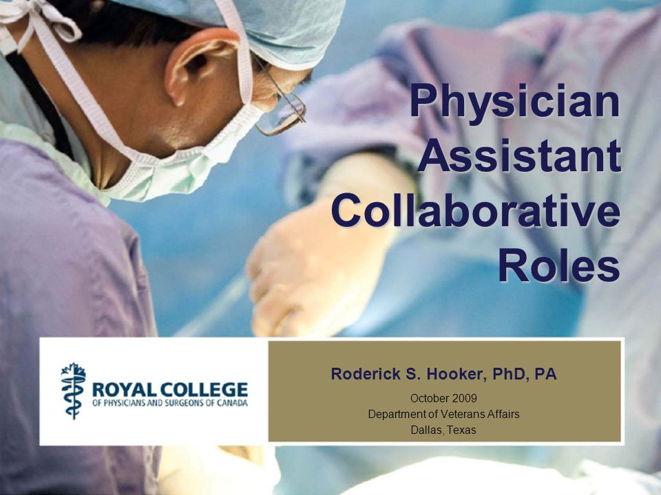Physician Assistant Collaborative Roles Roderick S.