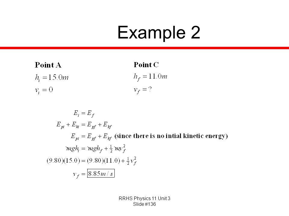 RRHS Physics 11 Unit 3 Slide #136 Example 2