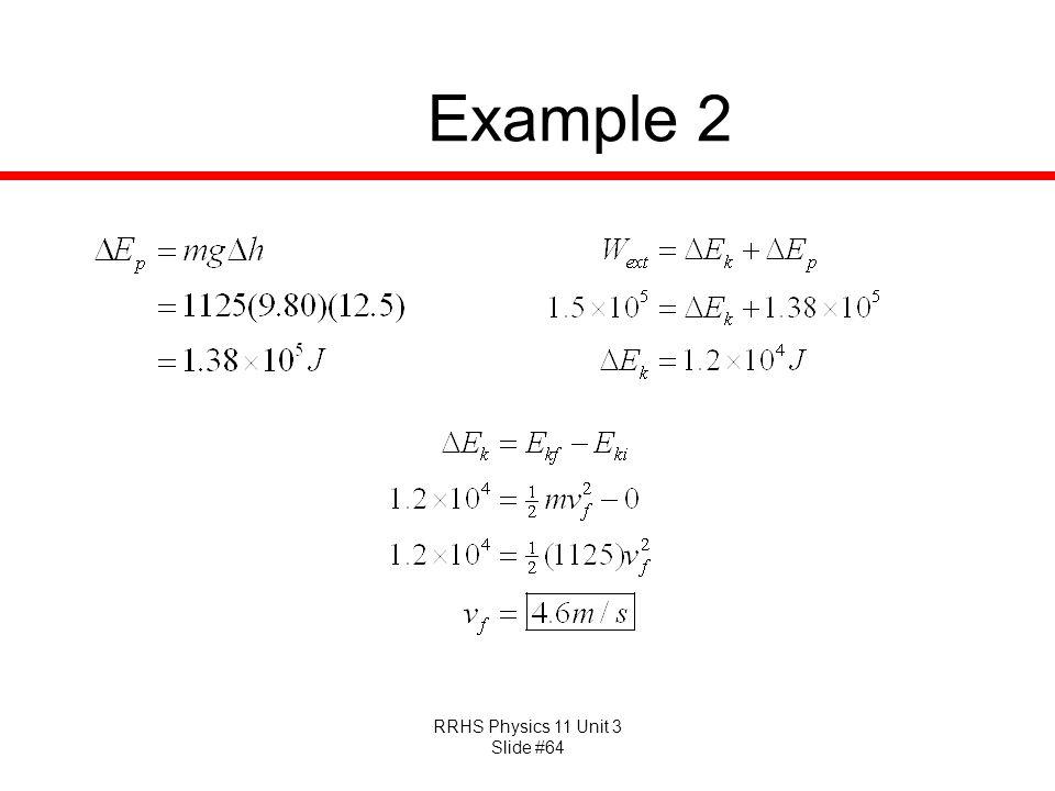 RRHS Physics 11 Unit 3 Slide #64 Example 2