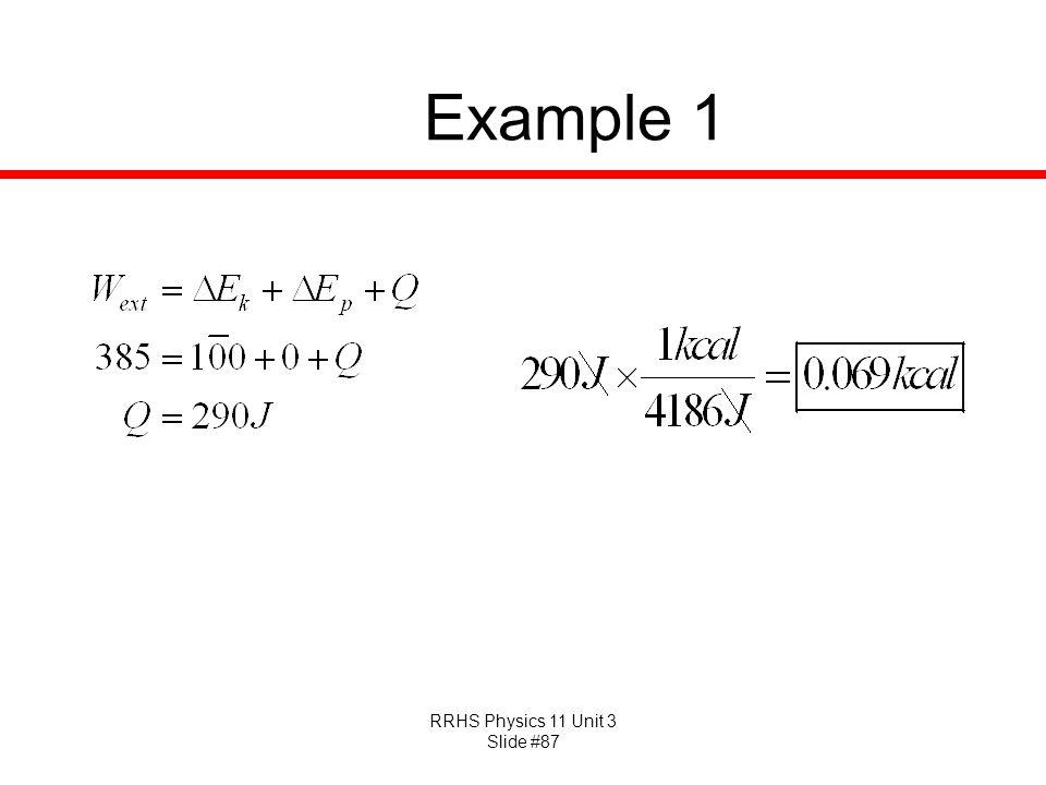 RRHS Physics 11 Unit 3 Slide #87 Example 1