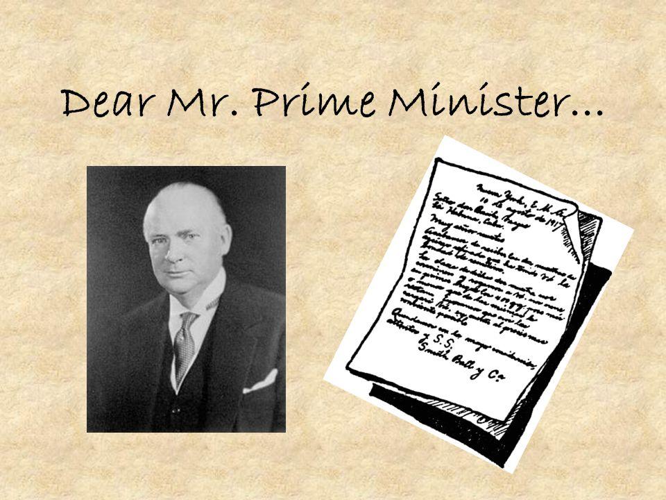 Dear Mr. Prime Minister...