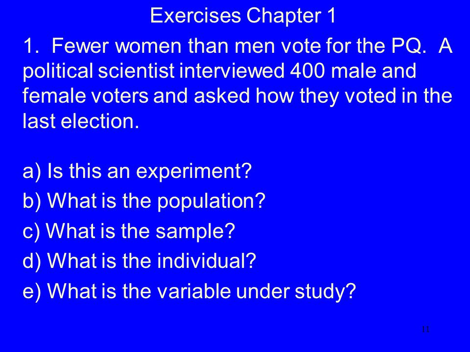 11 Exercises Chapter 1 1. Fewer women than men vote for the PQ.