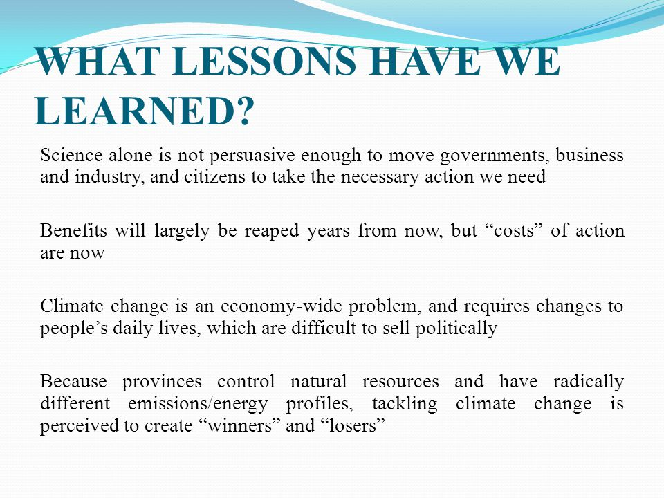 WHAT LESSONS HAVE WE LEARNED.