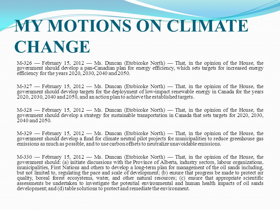 MY MOTIONS ON CLIMATE CHANGE M-326 — February 15, 2012 — Ms.
