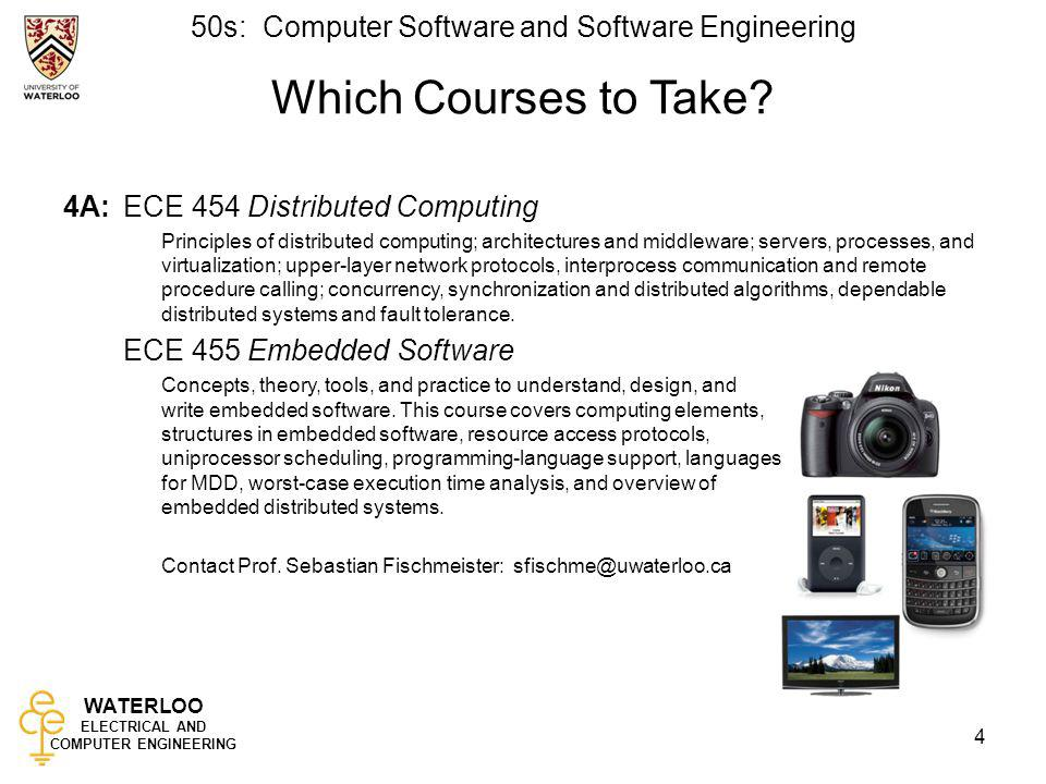 WATERLOO ELECTRICAL AND COMPUTER ENGINEERING 50s: Computer Software and Software Engineering 5 Which Courses to Take.
