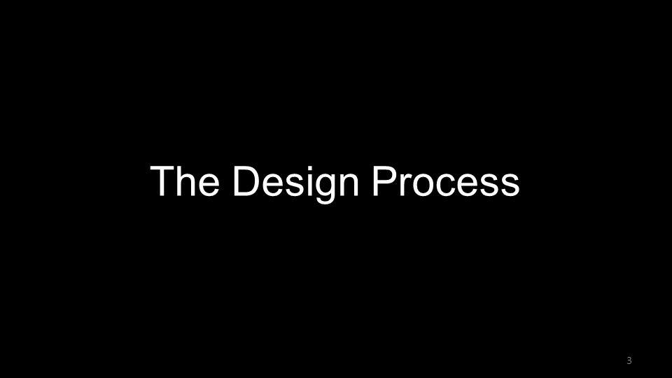 Design Study The Design Process 3