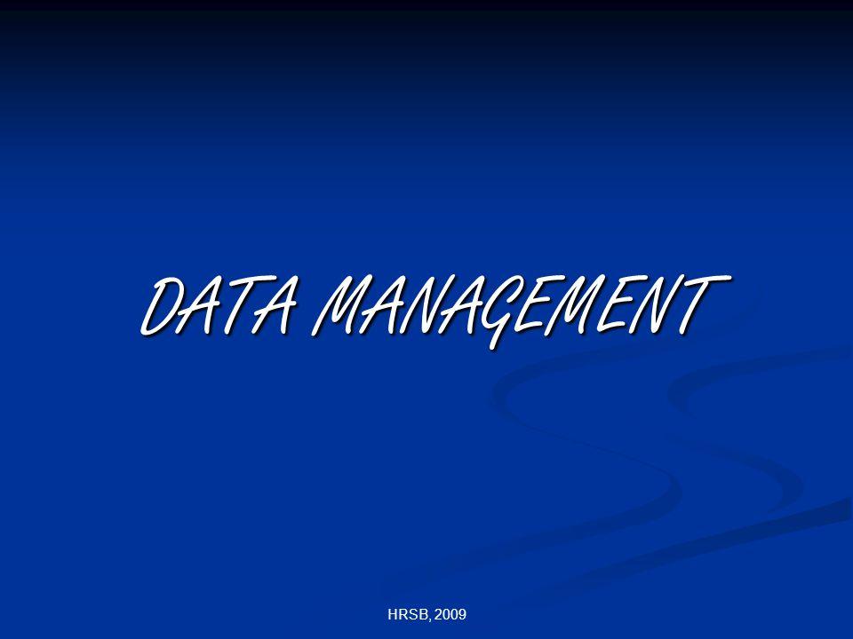 HRSB, 2009 DATA MANAGEMENT