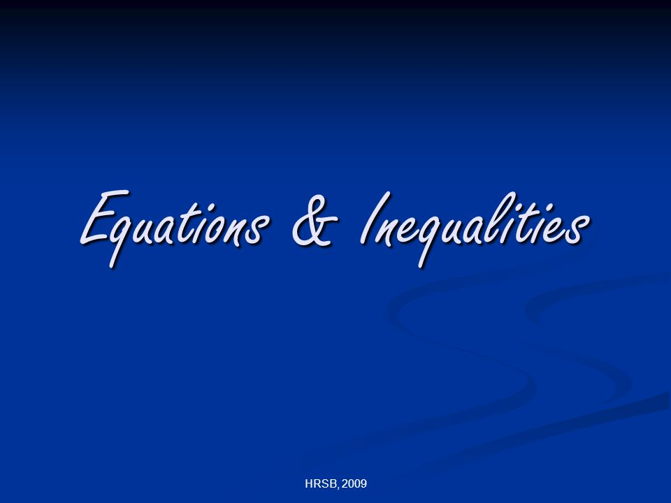 HRSB, 2009 Equations & Inequalities