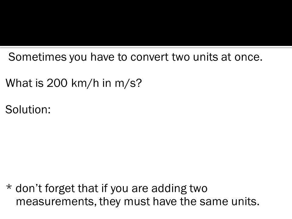 652Mm x 10 6 m 1Mm =652 x 10 6 m =6.52 x 10 8 m