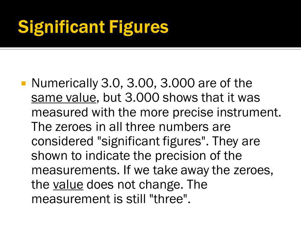 When you are taking measurements, the percent error is also important. To find the percent error in your measurements: |accepted value – measured valu