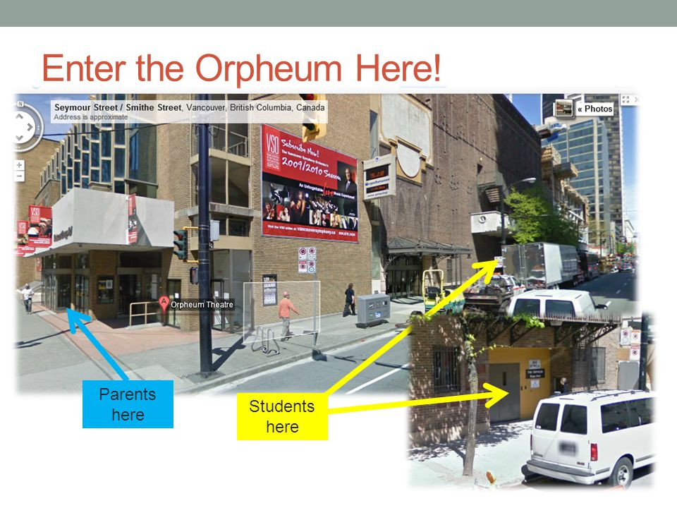 Enter the Orpheum Here! Students here Parents here