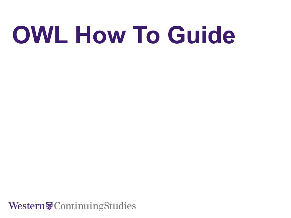 OWL How To Guide