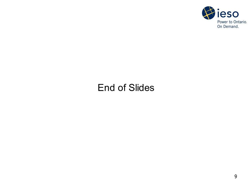 9 End of Slides