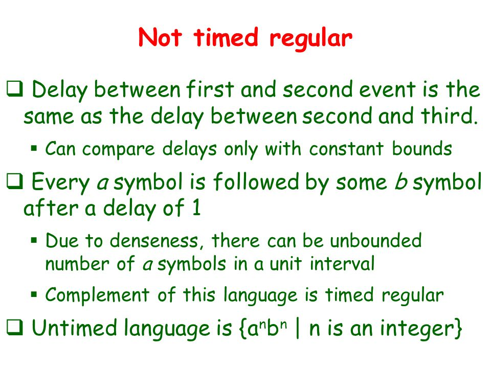 Not timed regular  Delay between first and second event is the same as the delay between second and third.