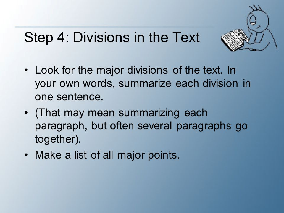 Step 5: Organizing Sentences Work with the sentences you have created to produce a summary.
