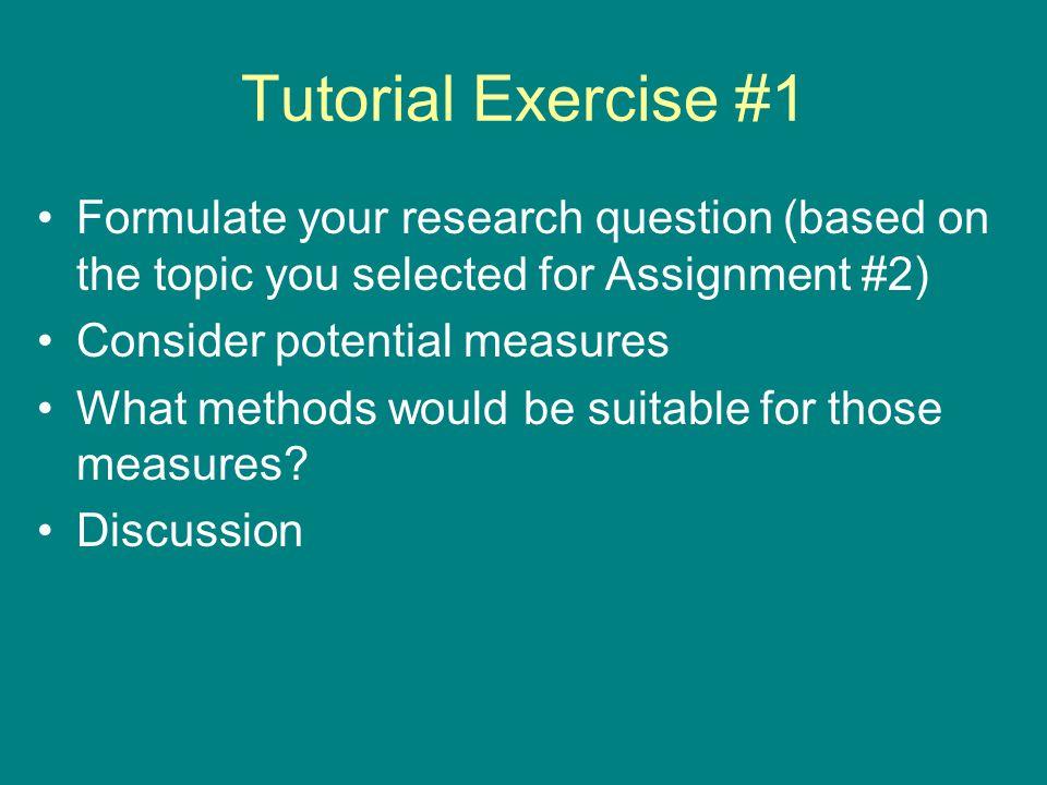 Tutorial Exercise #2 Research v. Interview Questions RQ1: IQ1: IQ2: IQ3: